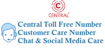 Central Toll Free Number Customer Care Number and Other Details